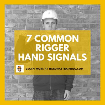 7 common rigger hand signals