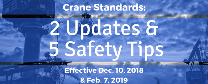 Crane Standards Updates Effective As Of Dec. 10 and Feb 07
