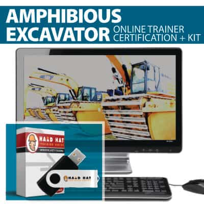 Amphibious Excavator Train the Trainer Certification Online Course