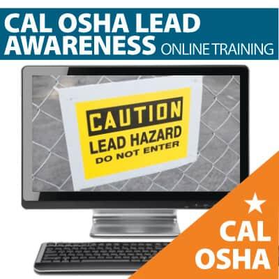 CAL OSHA Lead Awareness Training