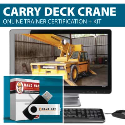 Carry Deck Crane Trainer Certification Course