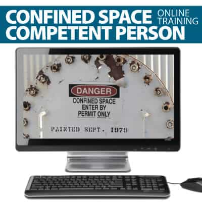 Confined Space Competent Person Training Online