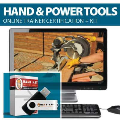 Hand and Power Tools Train the Trainer Certification Online Course