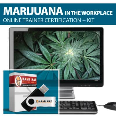 Marijuana in the Workplace Train the Trainer Certification