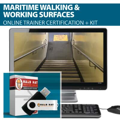 Maritime Walking and Working Surfaces Train the Trainer Certification Online Course