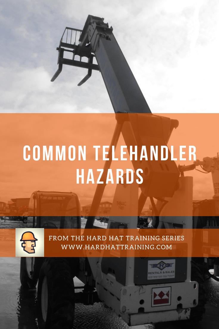 Telehandler Hazards: Top 6 Hazards | Hard Hat Training