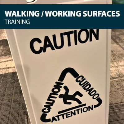 walking working surfaces safety training certification